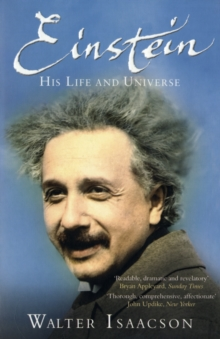 Einstein : His Life and Universe, Paperback