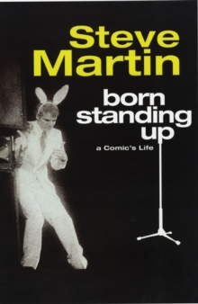 Born Standing Up : A Comic's Life, Paperback