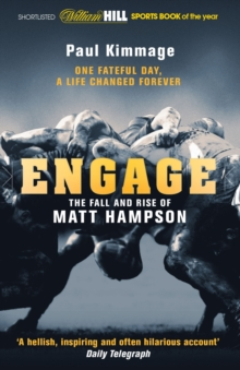 Engage : The Fall and Rise of Matt Hampson, Paperback