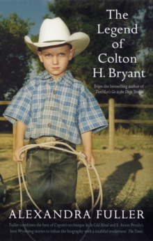 The Legend of Colton H Bryant, Paperback