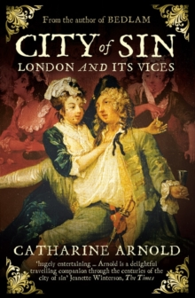 City of Sin : London and Its Vices, Paperback Book