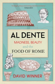 Dente : Madness, Beauty and the Food of Rome, Paperback