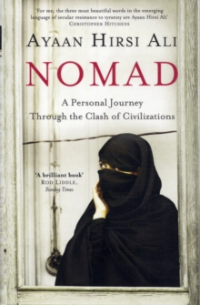 Nomad : A Personal Journey Through the Clash of Civilizations, Paperback