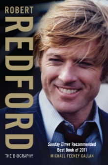 Robert Redford : The Biography, Paperback Book