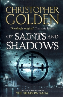 Of Saints and Shadows, Paperback