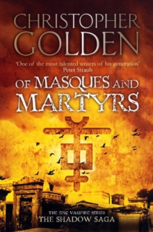 Of Masques and Martyrs, Paperback