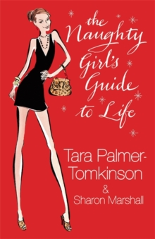 The Naughty Girl's Guide to Life, Hardback