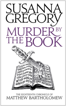 Murder by the Book : The Eighteenth Chronicle of Matthew Bartholomew, Hardback