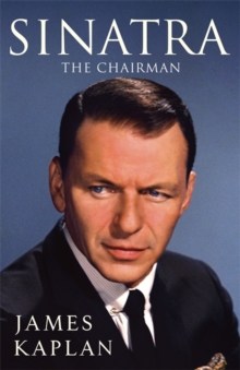 Sinatra : The Chairman, Hardback Book