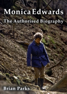 Monica Edwards the Authorised Biography, Paperback