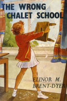 The Wrong Chalet School, Paperback