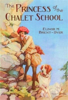 The Princess of the Chalet School, Paperback Book