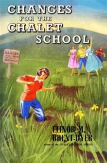 Changes for the Chalet School, Paperback