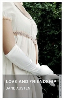 Love and Friendship, Paperback
