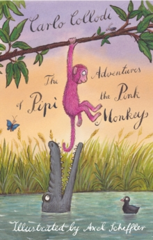 The Adventures of Pipi the Pink Monkey, Paperback