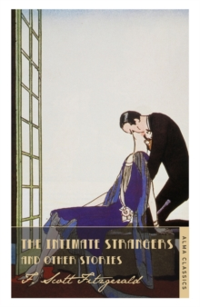 The Intimate Strangers and Other Stories, Paperback
