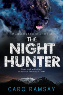 The Night Hunter: An Anderson & Costello Police Procedural Set in Scotland, Paperback