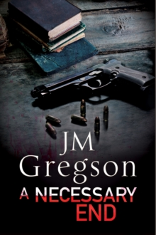 A Necessary End : A Percy Peach Police Procedural, Paperback Book