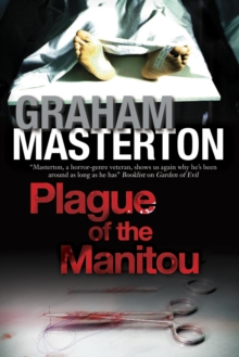 Plague of the Manitou : A 'Manitou' Horror Novel, Paperback Book