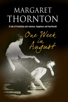 One Week in August : A 1950s' Romantic Saga, Paperback Book