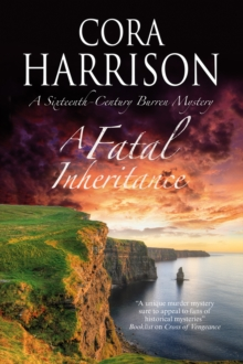 A Fatal Inheritance : A Celtic Historical Mystery Set in 16th Century Ireland, Paperback