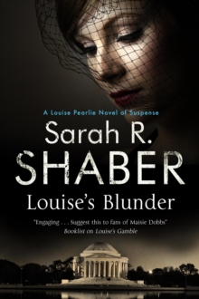 Louise's Blunder : A 1940s Spy Thriller Set in Wartime Washington, Paperback