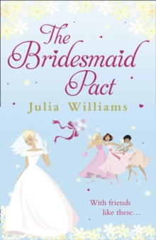 The Bridesmaid Pact, Paperback