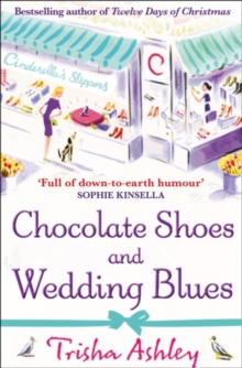 Chocolate Shoes and Wedding Blues, Paperback