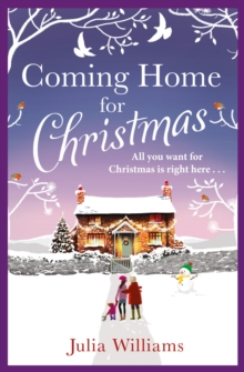 Coming Home for Christmas : Warm, Humorous and Completely Irresistible!, Paperback
