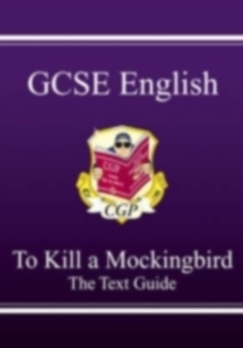 GCSE English Text Guide - To Kill a Mockingbird, Paperback Book