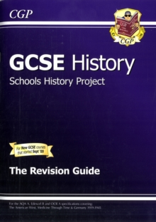 GCSE History Schools History Project the Revision Guide (A*-G Course), Paperback