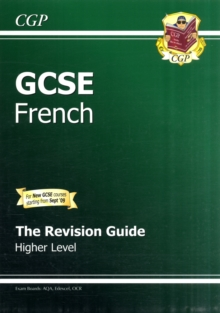 GCSE French Revision Guide - Higher (A*-G Course), Paperback Book