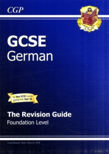GCSE German Revision Guide - Foundation (A*-G Course), Paperback Book