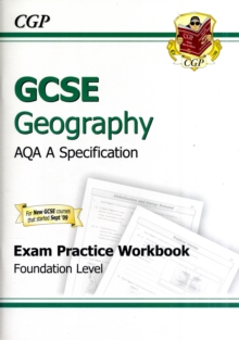 GCSE Geography AQA A Exam Practice Workbook - Foundation (A*-G Course), Paperback
