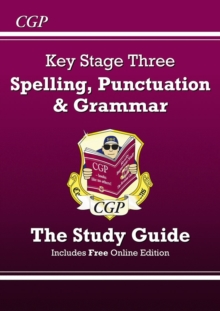 Spelling, Punctuation and Grammar for KS3 - The Study Guide (With Online Edition), Paperback Book