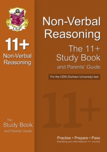 11+ Non-verbal Reasoning Study Book and Parents' Guide for the CEM Test, Paperback Book