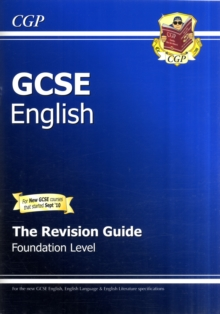 GCSE English Revision Guide - Foundation Level (A*-G Course), Paperback
