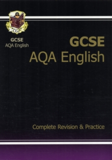 GCSE English AQA Complete Revision & Practice (A*-G Course), Paperback Book