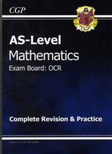 AS Level Maths OCR Complete Revision & Practice, Paperback