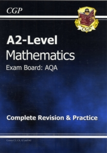 A2-Level Maths AQA Complete Revision & Practice, Paperback Book