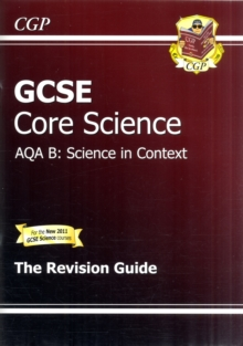 GCSE Core Science AQA B Revision Guide (with Online Edition) (A*-G Course), Paperback