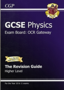 GCSE Physics OCR Gateway Revision Guide (with Online Edition) (A*-G Course) : Higher Revision Guide, Paperback