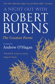 A Night Out with Robert Burns : The Greatest Poems, Paperback