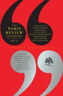 The Paris Review Interviews : III, Paperback