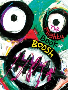 The Mighty Book of Boosh, Hardback Book