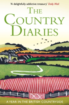 The Country Diaries : A Year in the British Countryside, Paperback