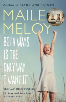 Both Ways is the Only Way I Want it, Paperback