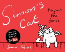 Simon's Cat : Beyond the Fence Book 2, Hardback