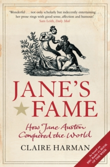 Jane's Fame : How Jane Austen Conquered the World, Paperback
