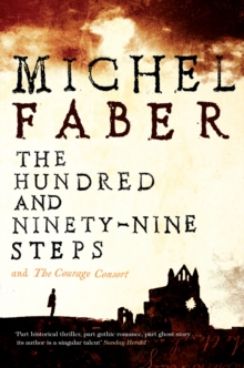 The Hundred and Ninety-Nine Steps: The Courage Consort, Paperback